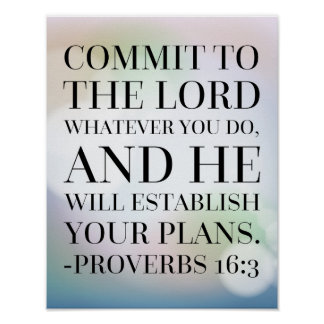 Proverbs 16:3 Bible Quote Poster