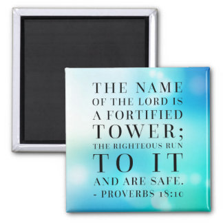 Proverbs 18:10 Bible Quote Magnet