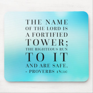 Proverbs 18:10 Bible Quote Mouse Pad