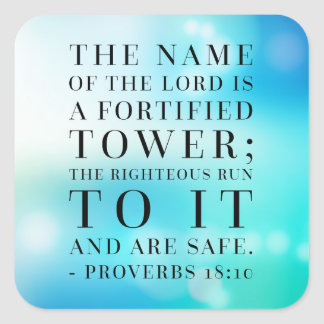 Proverbs 18:10 Bible Quote Square Sticker