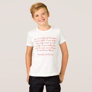 Proverbs 23:13-14 T-Shirt