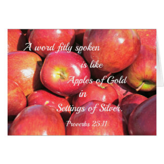 Proverbs 25:11 A word fitly spoken... Greeting Card