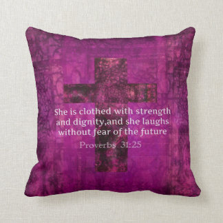 Proverbs 31:25 Inspirational Bible quote for Women Cushion
