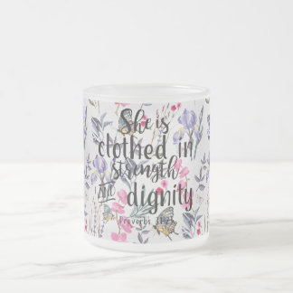 Proverbs 31:25 She is Clothed in Strength Frosted Glass Coffee Mug