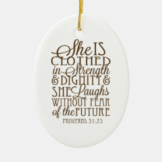 Proverbs 31 - Clothed in Strength & Dignity Brown Christmas Ornament