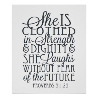Proverbs 31 Gifts - Clothed in Strength & Dignity Poster
