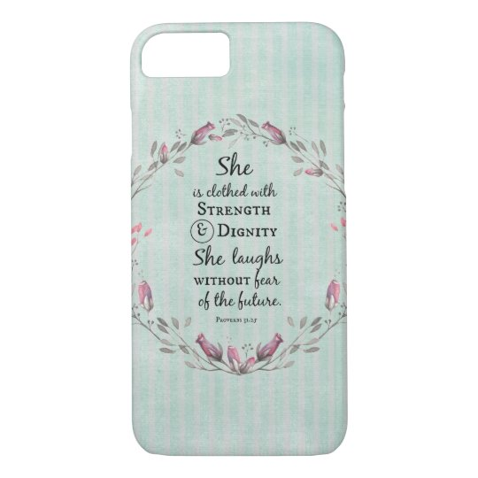 Proverbs 31 Strength and Dignity iPhone 7 Case