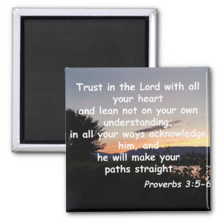 Proverbs 3:5-6 square magnet