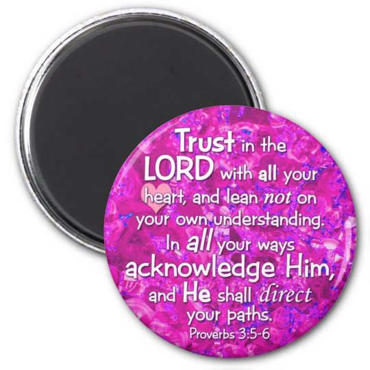 Proverbs 3:5-6 Trust in the Lord 6 Cm Round Magnet