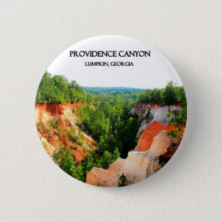 PROVIDENCE CANYON - Lumpkin, Georgia 6 Cm Round Badge