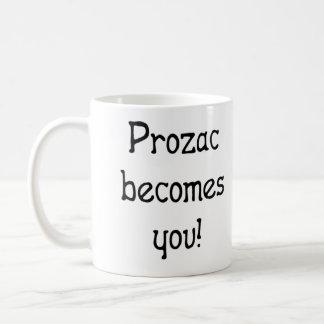 Prozac Becomes You Mug