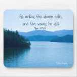 Ps 107:29 He makes the storm calm Mouse Pad