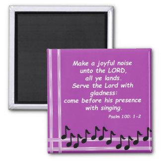 Psalm 100: 1-2 square magnet