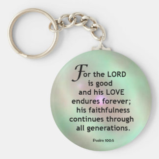Psalm 100:5 basic round button key ring