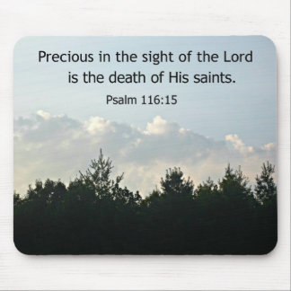 Psalm 116:15 mouse pads