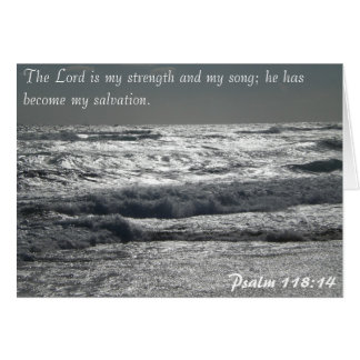 Psalm 118 14 - The Lord is my strength Cards