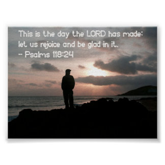 Psalm 118:24 poster