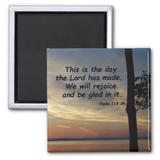 Psalm 118:24 square magnet