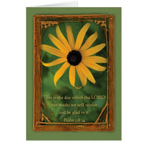 Psalm 118:24  This is the day Greeting Cards