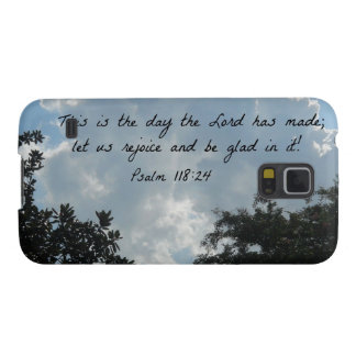 Psalm 118:24 This is the day the Lord... Galaxy S5 Cover