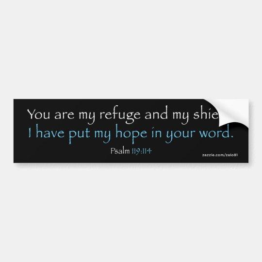 Psalm 119:114 bumper sticker