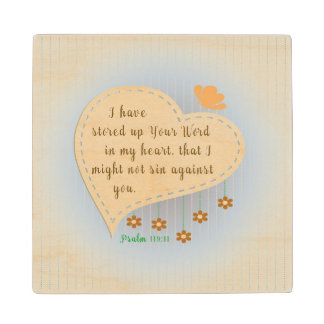 Psalm 119:11 I have stored up your Word in my <3 Maple Wood Coaster