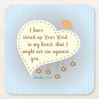Psalm 119:11 I have stored up your Word in my <3 Square Paper Coaster