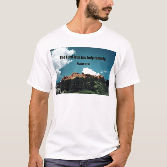 Psalm 11:4 T-Shirt