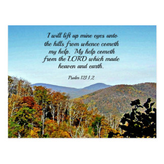 Psalm 121:1,2 I will lift up mine eyes unto the... Postcard