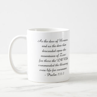 Psalm 133:3 coffee mug