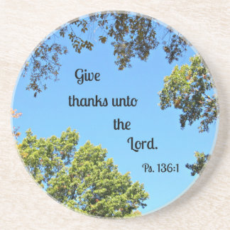 Psalm 136:1 Give thanks unto the Lord... Beverage Coaster