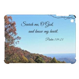 Psalm 139:23 Search me, O God... iPad Mini Cover