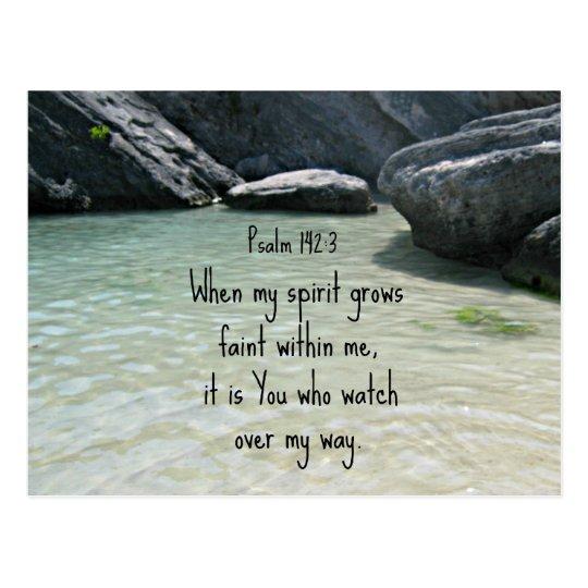 Psalm 142:3 When my spirit grows faint. Postcard