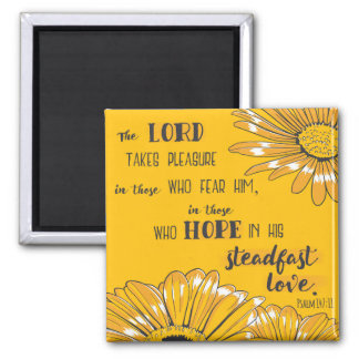 Psalm 147:11 The Lord takes pleasure . . . Square Magnet