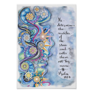 Psalm 147:4 He Calls The Stars by Name Poster. Poster