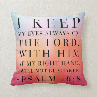 Psalm 16:8 Bible Quote Cushion
