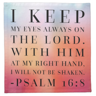 Psalm 16:8 Bible Quote Napkin