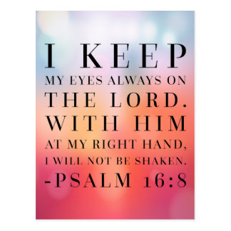 Psalm 16:8 Bible Quote Postcard