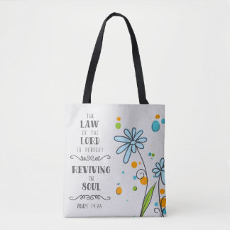 Psalm 19:7a The Law of the Lord is Perfect . . . Tote Bag