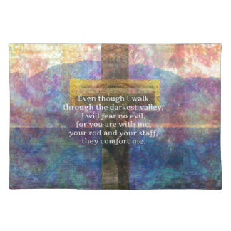 Psalm 23:4 - Even though I walk through... Place Mat