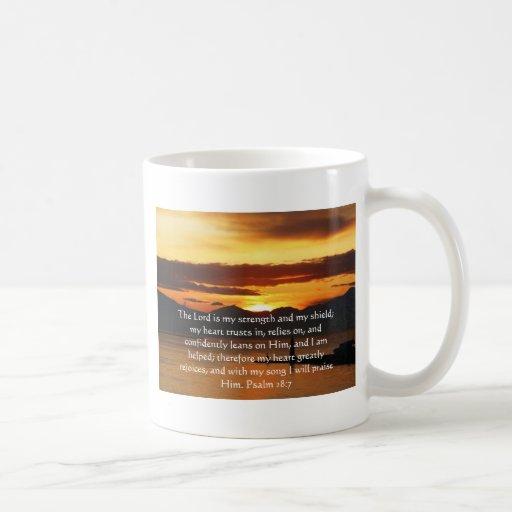 Psalm 28:7  beautiful Bible passage Mugs