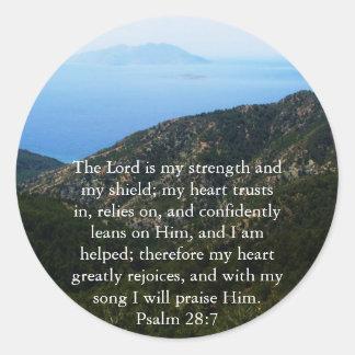 Psalm 28:7  beautiful Bible passage Round Sticker
