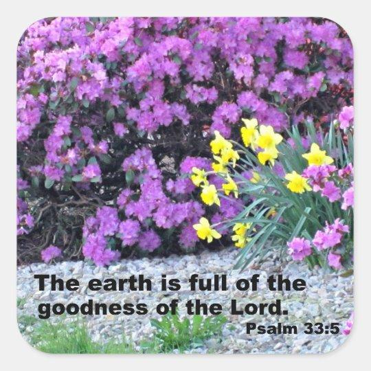 Psalm 33:5 square sticker
