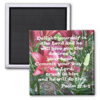 Psalm 37:4-5 square magnet