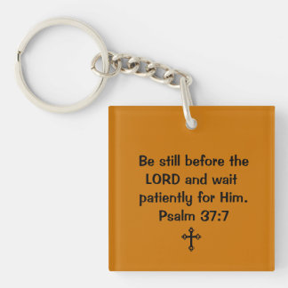 Psalm 37:7 Square Single Sided Key Chain