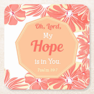 Psalm 39:7 My Hope is in You Square Paper Coaster