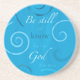 Psalm 46 10 - Be still and know that I am God Beverage Coasters
