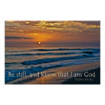 Psalm 46:10 Be Still and Know that I am God Poster