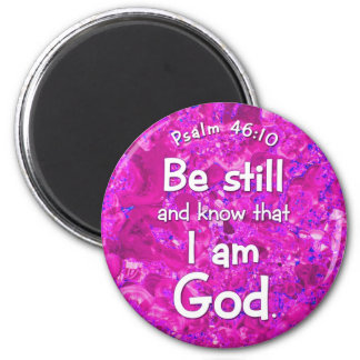 Psalm 46:10 Be Still & Know Pink Bible Verse Quote 6 Cm Round Magnet