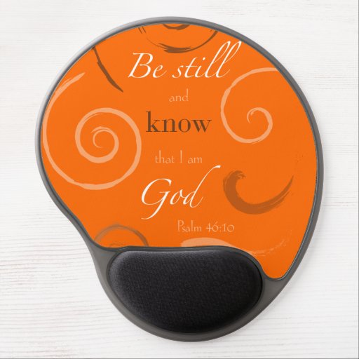 Psalm 46:10 Choose your own color! Customizable Gel Mousepad